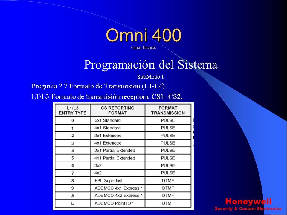 Programación del Sistema SubModo 1 Pregunta 4 ? Numero Telefónico de pager. (L1-L16). Pregunta 5 ? Numero de cuenta Primario (L1-L4). Pregunta 6 ? Num