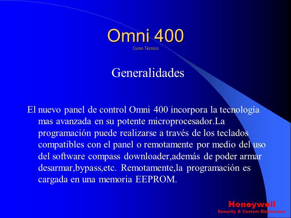 Generalidades El nuevo panel de control Omni 400 incorpora la tecnología mas avanzada en su potente microprocesador.La programación puede realizarse a través de los teclados compatibles con el panel o remotamente por medio del uso del software compass downloader,además de poder armar desarmar,bypass,etc.