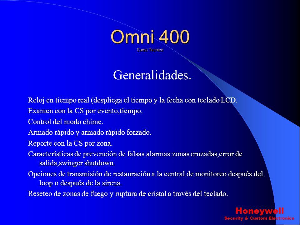 Generalidades Algunas características principales del Omni 400 son: 4 Zonas (Totalmente programables incluyendo key switch) Las Zonas pueden ser confi