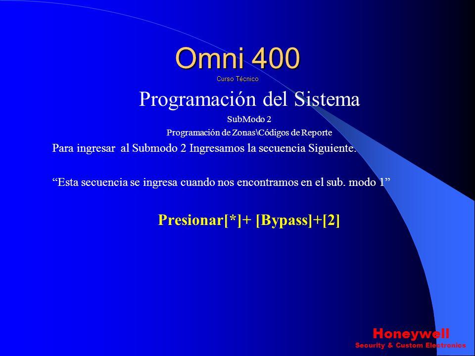 Programación del Sistema SubModo 1 Pregunta 23-29 ? Tipo de triger\reley Pregunta 30 ? Tiempo de Triger\reley Omni 400 Curso Técnico Honeywell Securit