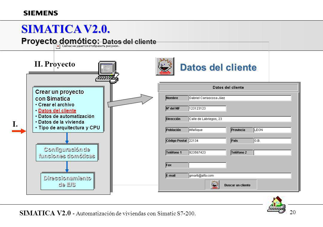 19 SIMATICA V2.0. Proyecto domótico: Crear el archivo SIMATICA V2.0 - Automatización de viviendas con Simatic S7-200. Crear un proyecto con Simatica C