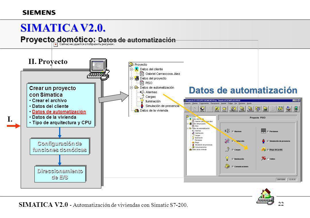 21 SIMATICA V2.0. Proyecto domótico: Gestión de clientes SIMATICA V2.0 - Automatización de viviendas con Simatic S7-200. Listín de clientes Crear un p