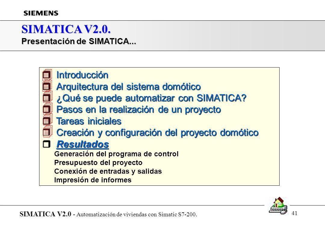 40 SIMATICA V2.0. Proyecto domótico: Direcciones repetidas... SIMATICA V2.0 - Automatización de viviendas con Simatic S7-200. Crear un proyecto con Si