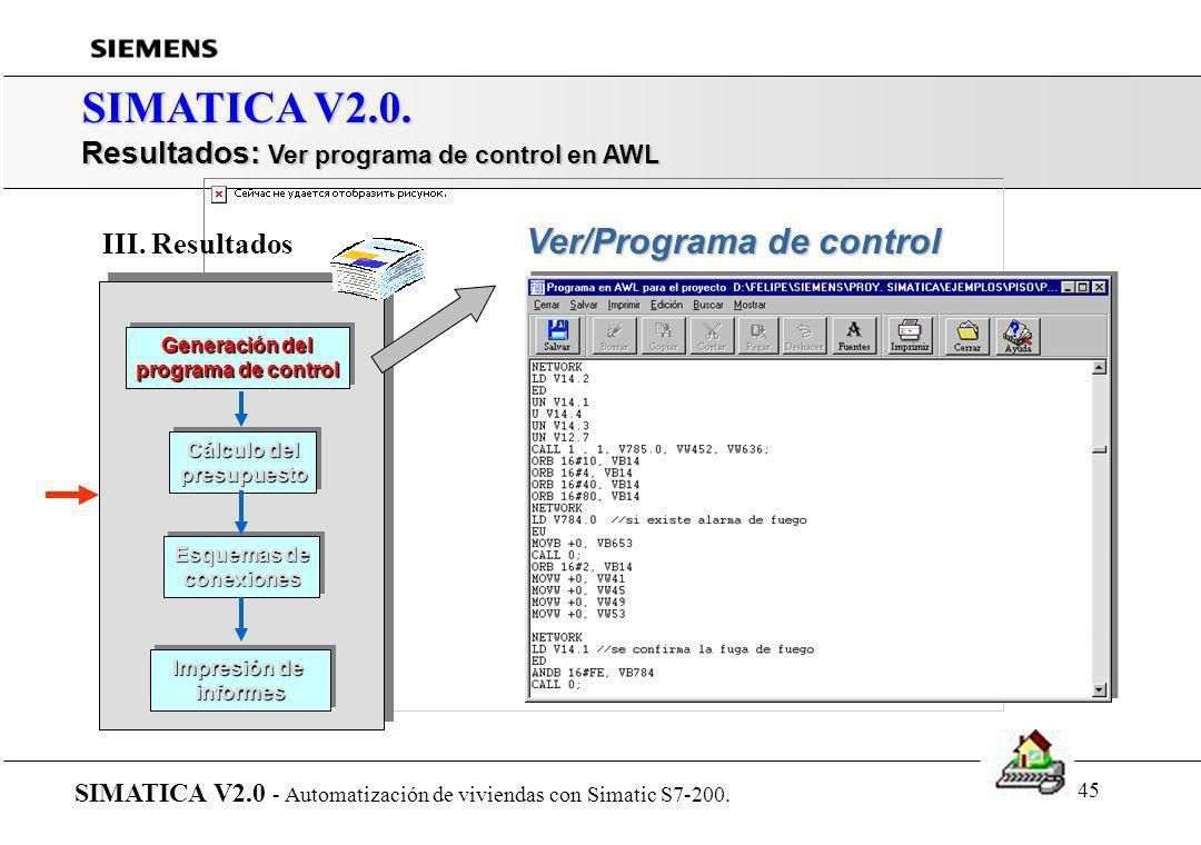 44 SIMATICA V2.0. Resultados: Compilación y selección de la CPU SIMATICA V2.0 - Automatización de viviendas con Simatic S7-200. Generación del program