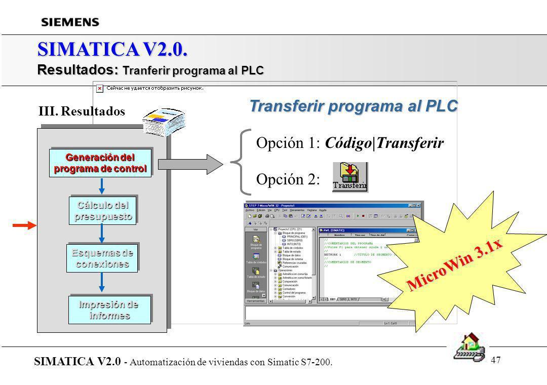 46 SIMATICA V2.0. Resultados: Ver/Módulo de datos SIMATICA V2.0 - Automatización de viviendas con Simatic S7-200. Generación del programa de control G