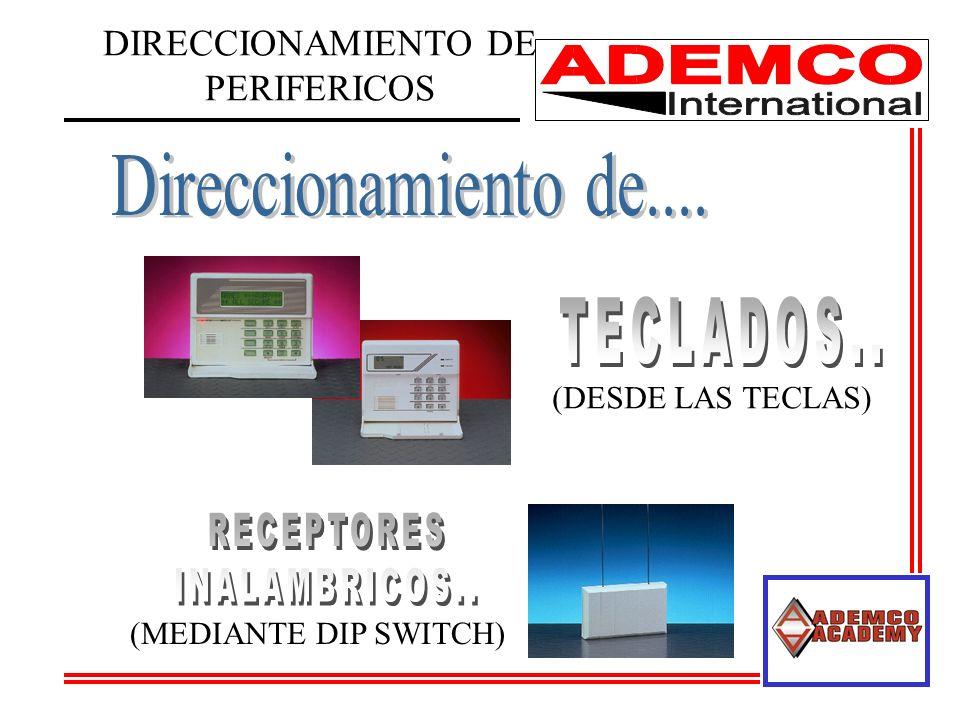 DIRECCIONAMIENTO DE PERIFERICOS (MEDIANTE DIP SWITCH) (DESDE LAS TECLAS)