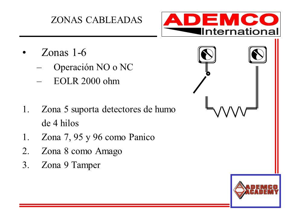 Zonas 1-6 –Operación NO o NC –EOLR 2000 ohm 1.Zona 5 suporta detectores de humo de 4 hilos 1.Zona 7, 95 y 96 como Panico 2.Zona 8 como Amago 3.Zona 9 Tamper ZONAS CABLEADAS