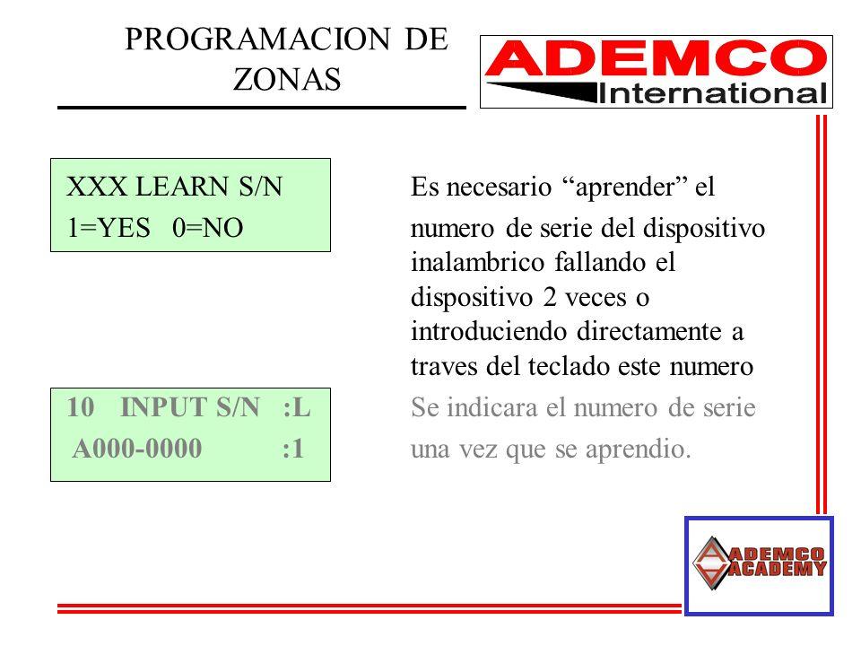 XXX LEARN S/NEs necesario aprender el 1=YES 0=NOnumero de serie del dispositivo inalambrico fallando el dispositivo 2 veces o introduciendo directamen