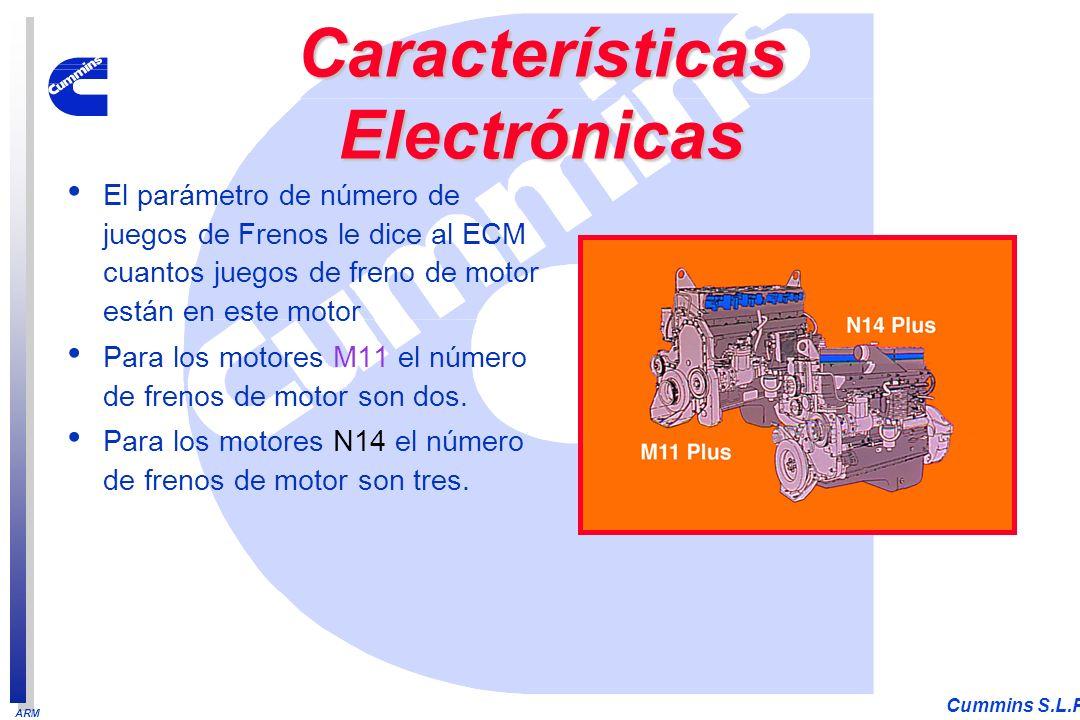 ARM Cummins S.L.P. El parámetro de número de juegos de Frenos le dice al ECM cuantos juegos de freno de motor están en este motor Para los motores M11