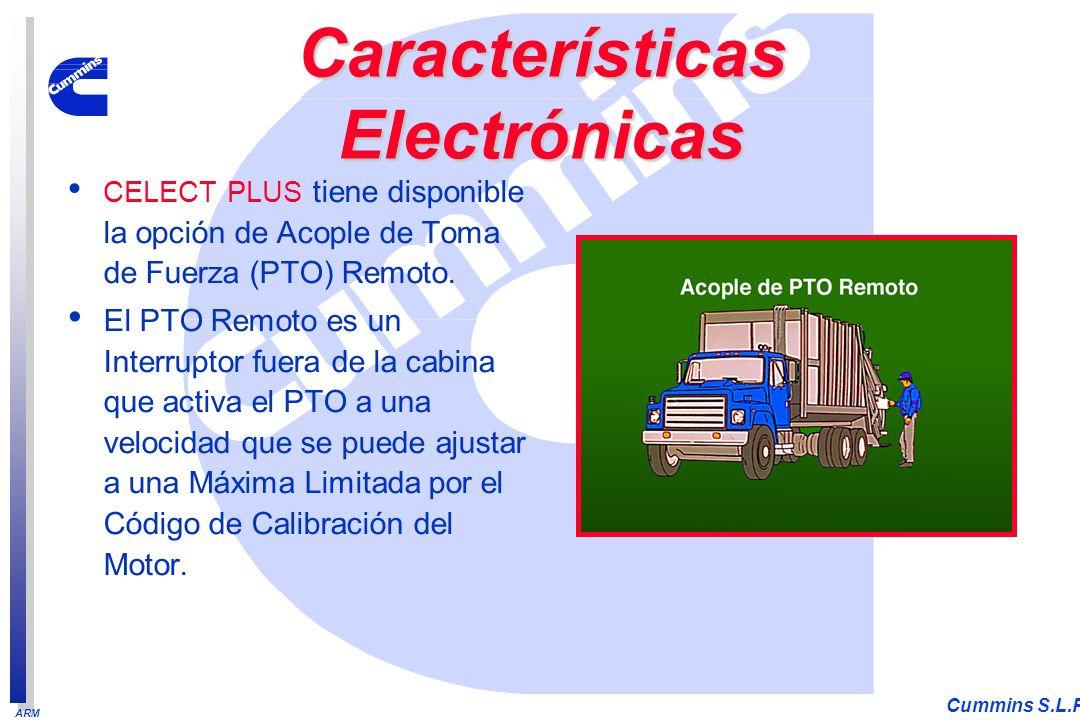 ARM Cummins S.L.P. CELECT PLUS tiene disponible la opción de Acople de Toma de Fuerza (PTO) Remoto. El PTO Remoto es un Interruptor fuera de la cabina
