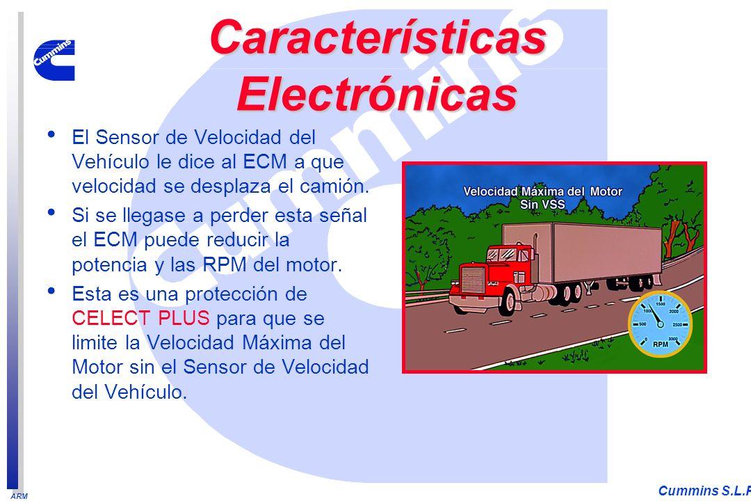 ARM Cummins S.L.P. El Sensor de Velocidad del Vehículo le dice al ECM a que velocidad se desplaza el camión. Si se llegase a perder esta señal el ECM
