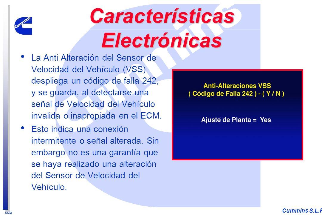 ARM Cummins S.L.P. La Anti Alteración del Sensor de Velocidad del Vehículo (VSS) despliega un código de falla 242, y se guarda, al detectarse una seña