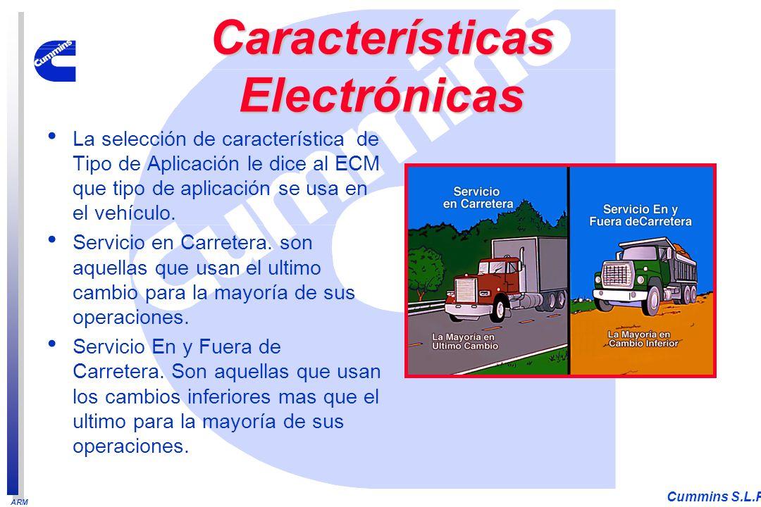 ARM Cummins S.L.P. La selección de característica de Tipo de Aplicación le dice al ECM que tipo de aplicación se usa en el vehículo. Servicio en Carre