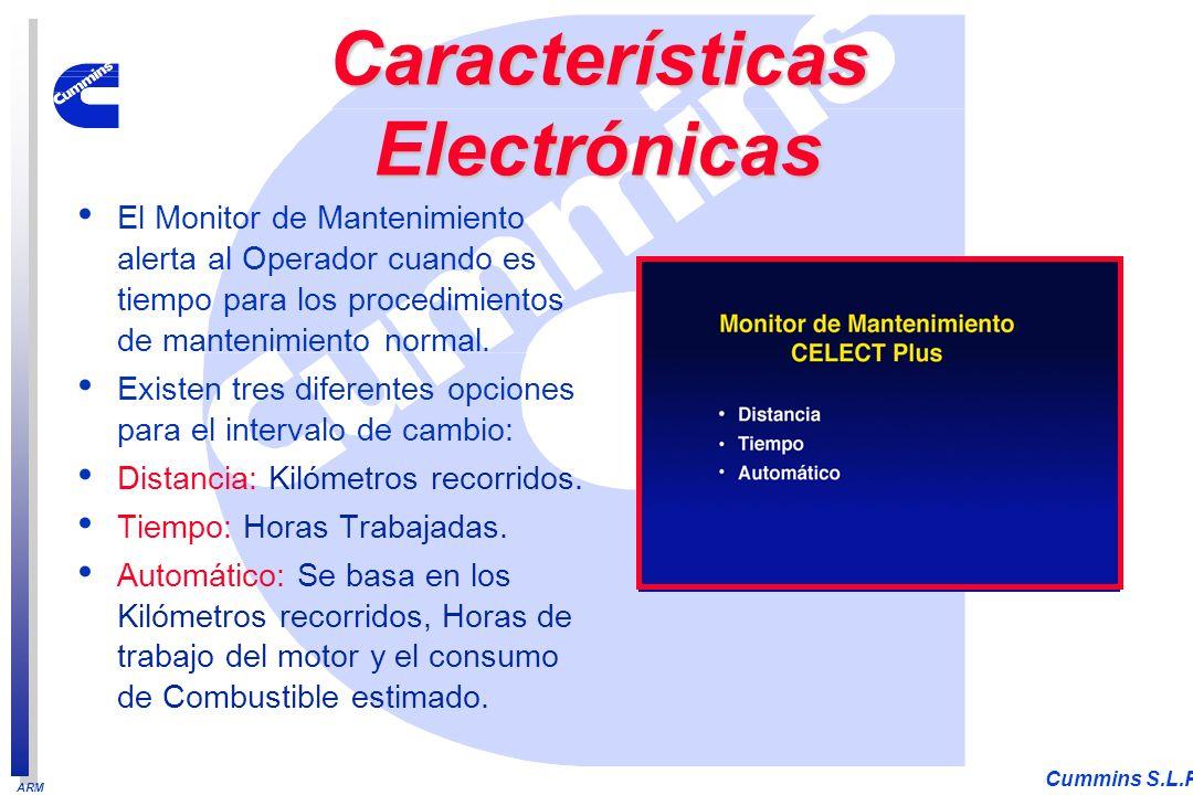 ARM Cummins S.L.P. El Monitor de Mantenimiento alerta al Operador cuando es tiempo para los procedimientos de mantenimiento normal. Existen tres difer