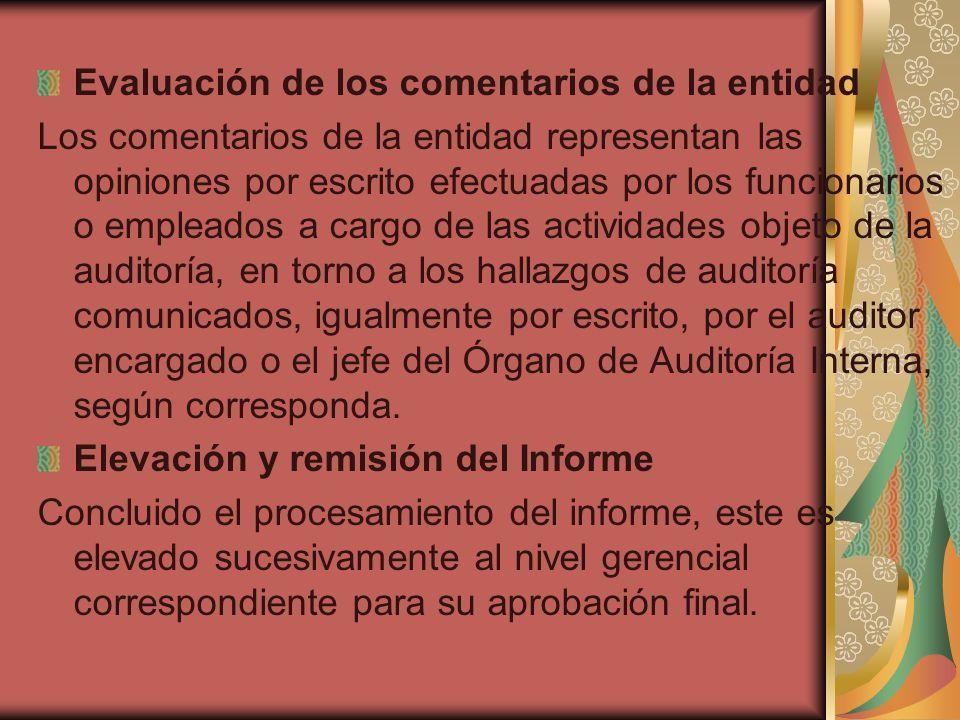 Evaluación de los comentarios de la entidad Los comentarios de la entidad representan las opiniones por escrito efectuadas por los funcionarios o empl