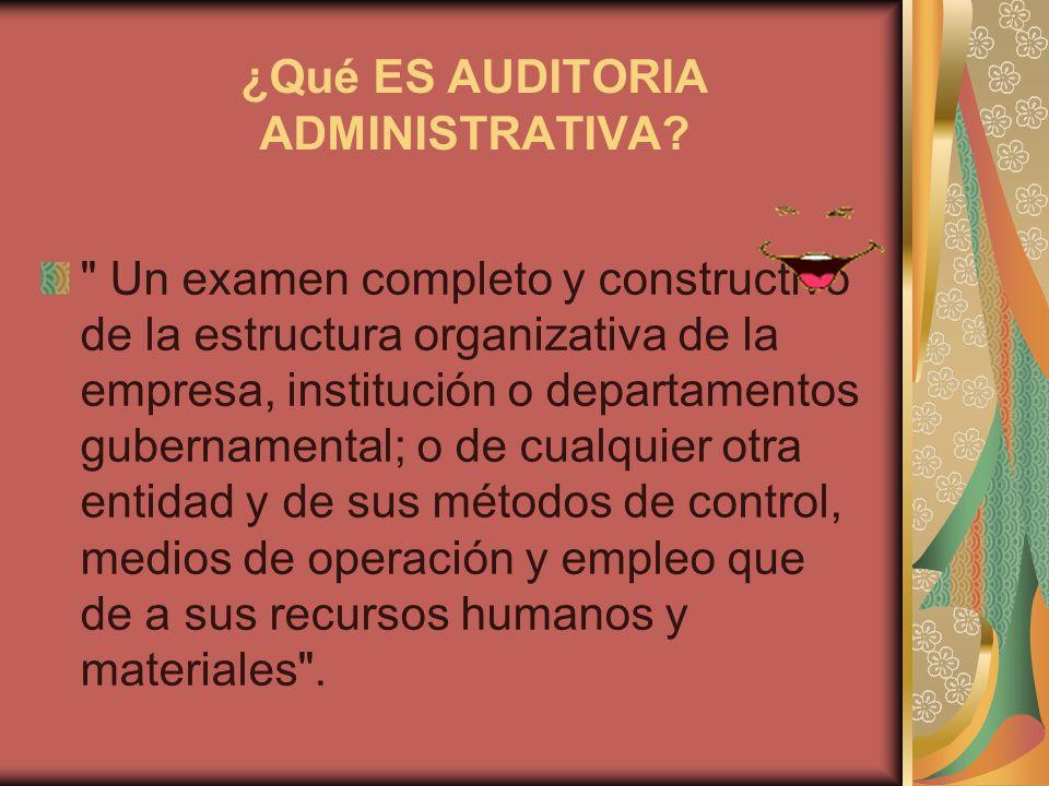 Objetivos de la auditoria administrativa Evaluar el nivel de desempeño de los recurso de la empresa y los niveles de gestión funcional en la organización.