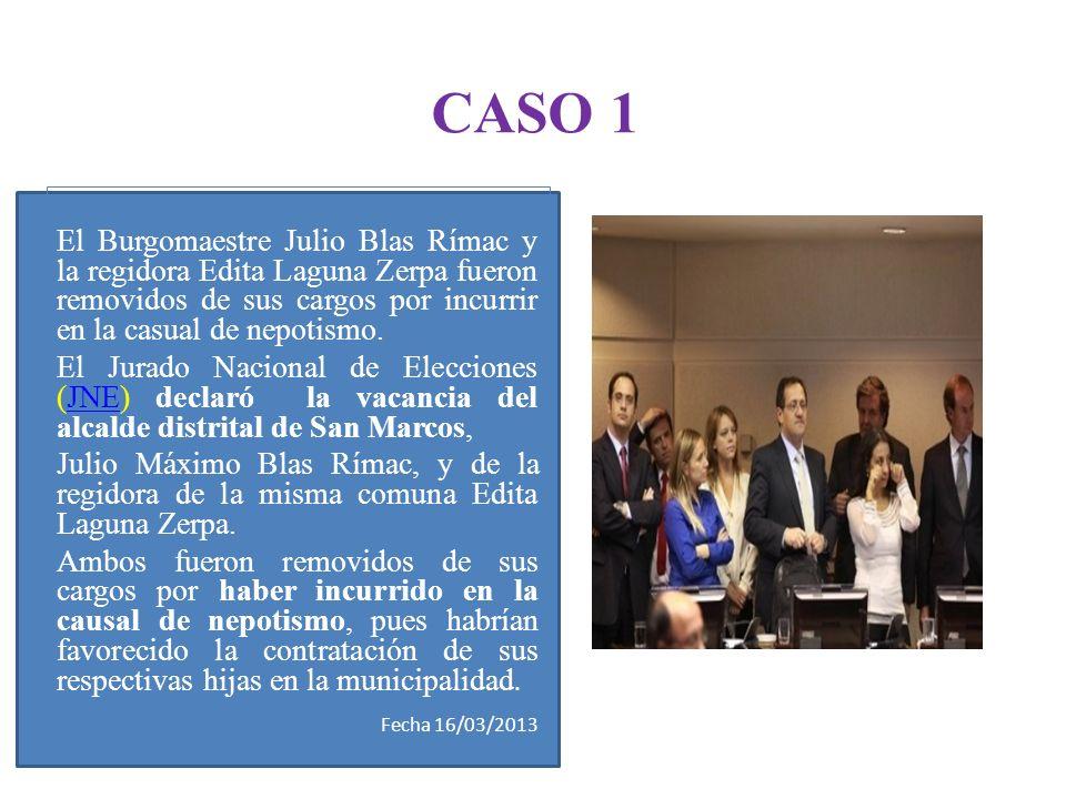 El Burgomaestre Julio Blas Rímac y la regidora Edita Laguna Zerpa fueron removidos de sus cargos por incurrir en la casual de nepotismo. El Jurado Nac