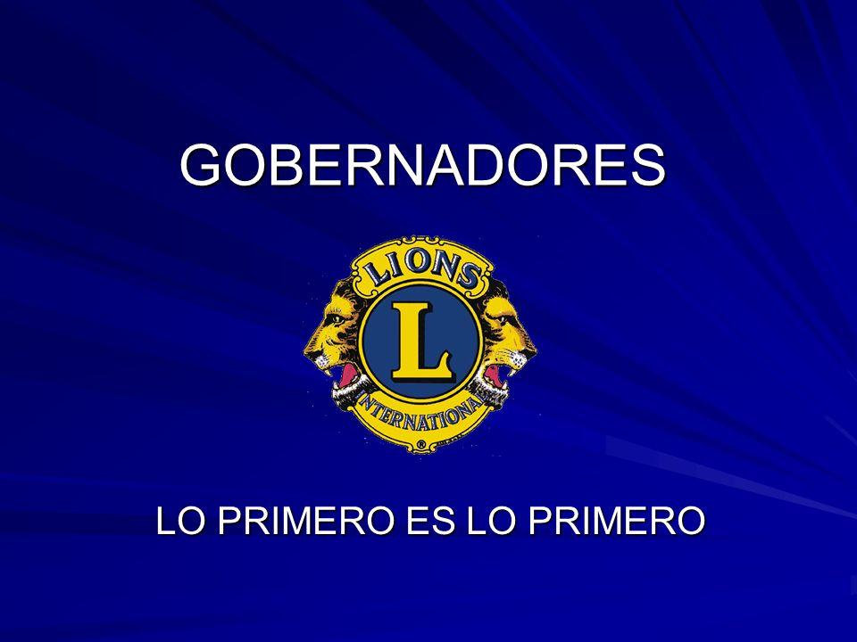 GOBERNADORES LO PRIMERO ES LO PRIMERO