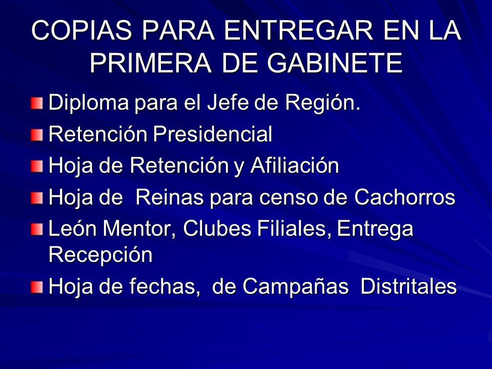 COPIAS PARA ENTREGAR EN LA PRIMERA DE GABINETE Diploma para el Jefe de Región.