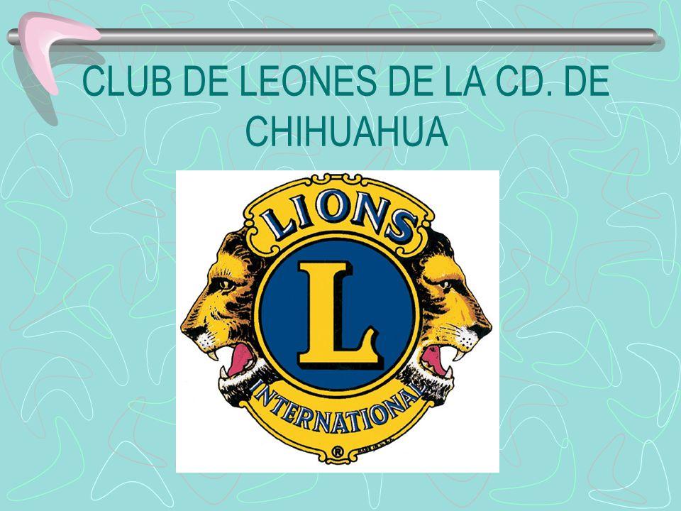 CLUB DE LEONES DE LA CD. DE CHIHUAHUA