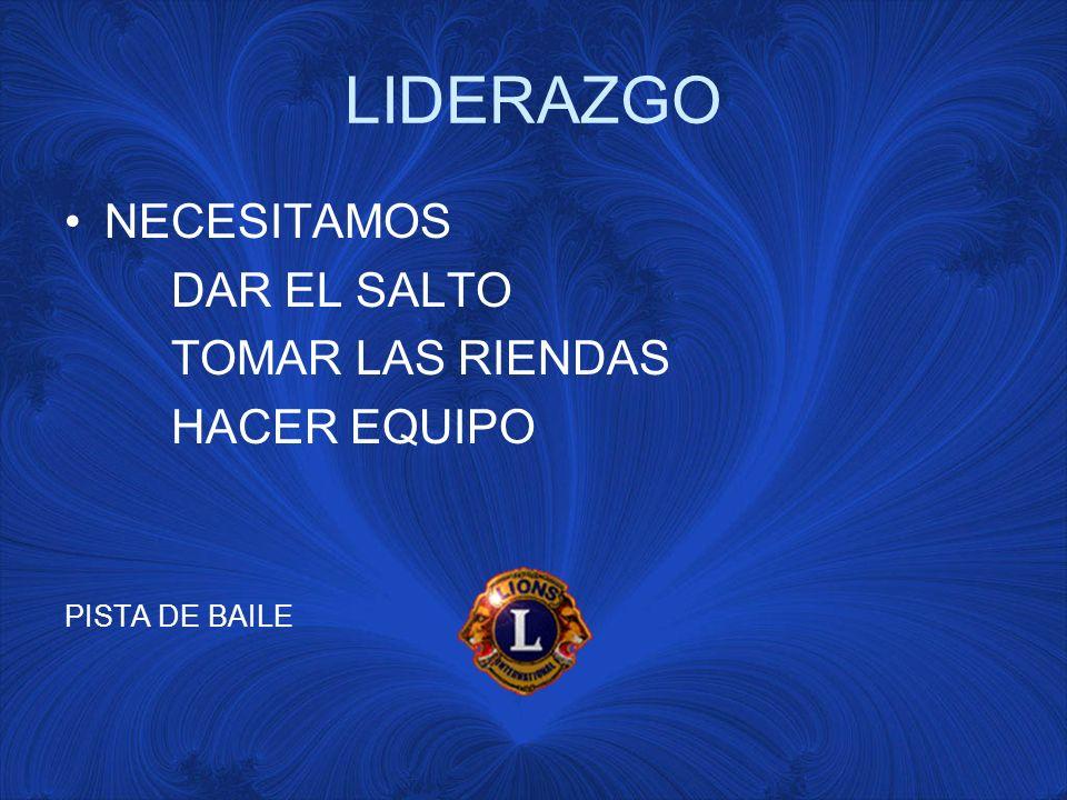 LIDERAZGO NECESITAMOS DAR EL SALTO TOMAR LAS RIENDAS HACER EQUIPO PISTA DE BAILE