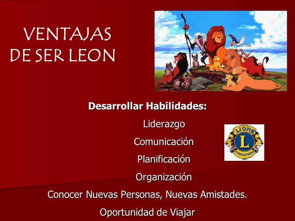 Desarrollar Habilidades: LiderazgoComunicaciónPlanificaciónOrganización Conocer Nuevas Personas, Nuevas Amistades. Oportunidad de Viajar VENTAJAS DE S