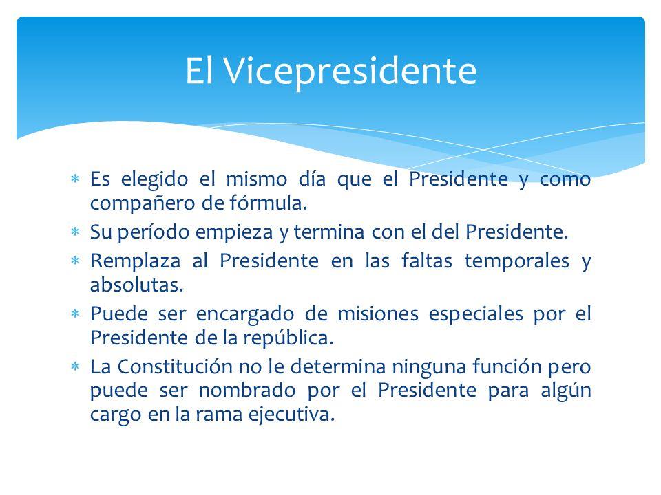 Es elegido el mismo día que el Presidente y como compañero de fórmula. Su período empieza y termina con el del Presidente. Remplaza al Presidente en l