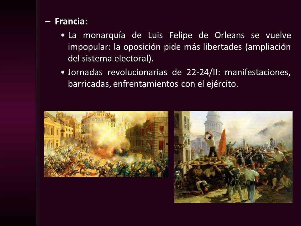 –Francia: La monarquía de Luis Felipe de Orleans se vuelve impopular: la oposición pide más libertades (ampliación del sistema electoral). Jornadas re