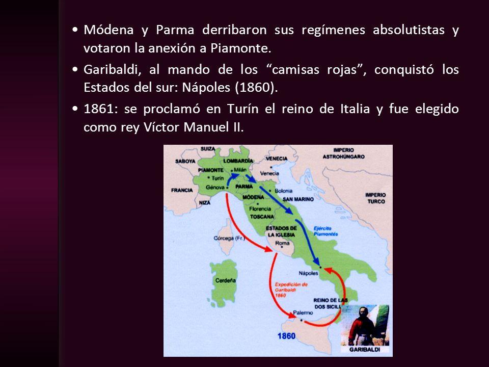 Módena y Parma derribaron sus regímenes absolutistas y votaron la anexión a Piamonte. Garibaldi, al mando de los camisas rojas, conquistó los Estados