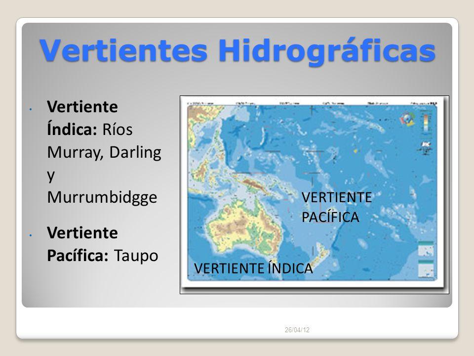 Vertientes Hidrográficas 26/04/12 Vertiente Índica: Ríos Murray, Darling y Murrumbidgge Vertiente Pacífica: Taupo VERTIENTE PACÍFICA VERTIENTE ÍNDICA