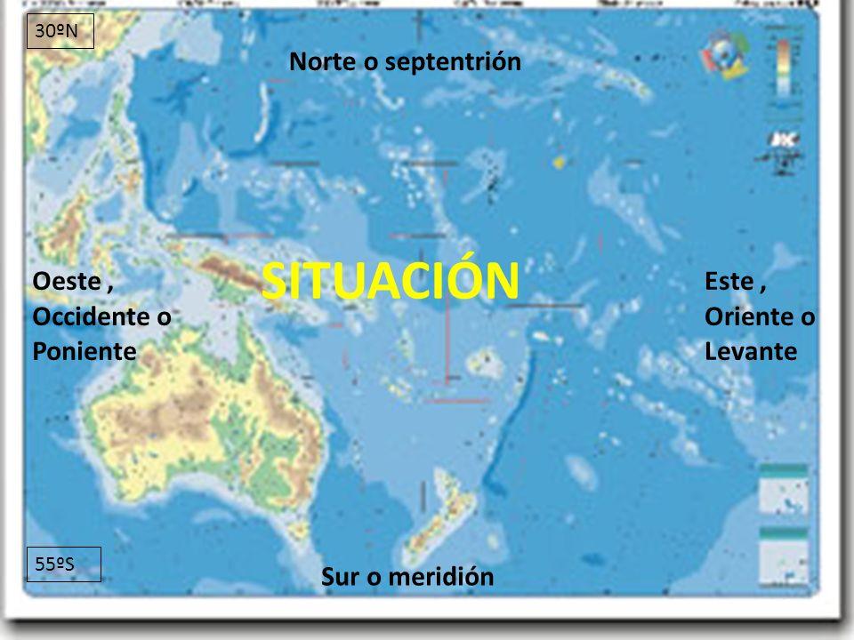 26/04/12 SITUACIÓN Norte o septentrión Sur o meridión Este, Oriente o Levante Oeste, Occidente o Poniente 30ºN 55ºS