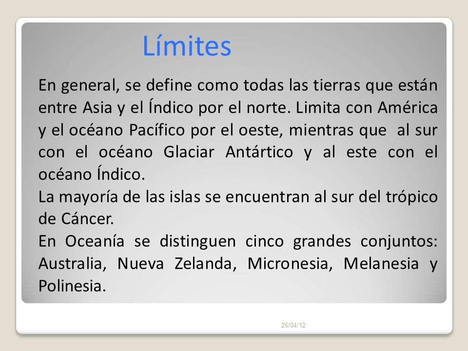 26/04/12 Asia Océano Índico América Océano Pacífico LÍMITES