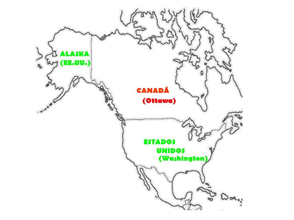 CANADÁ ALASKA (EE.UU.) ESTADOS UNIDOS (Washington) (Ottawa)