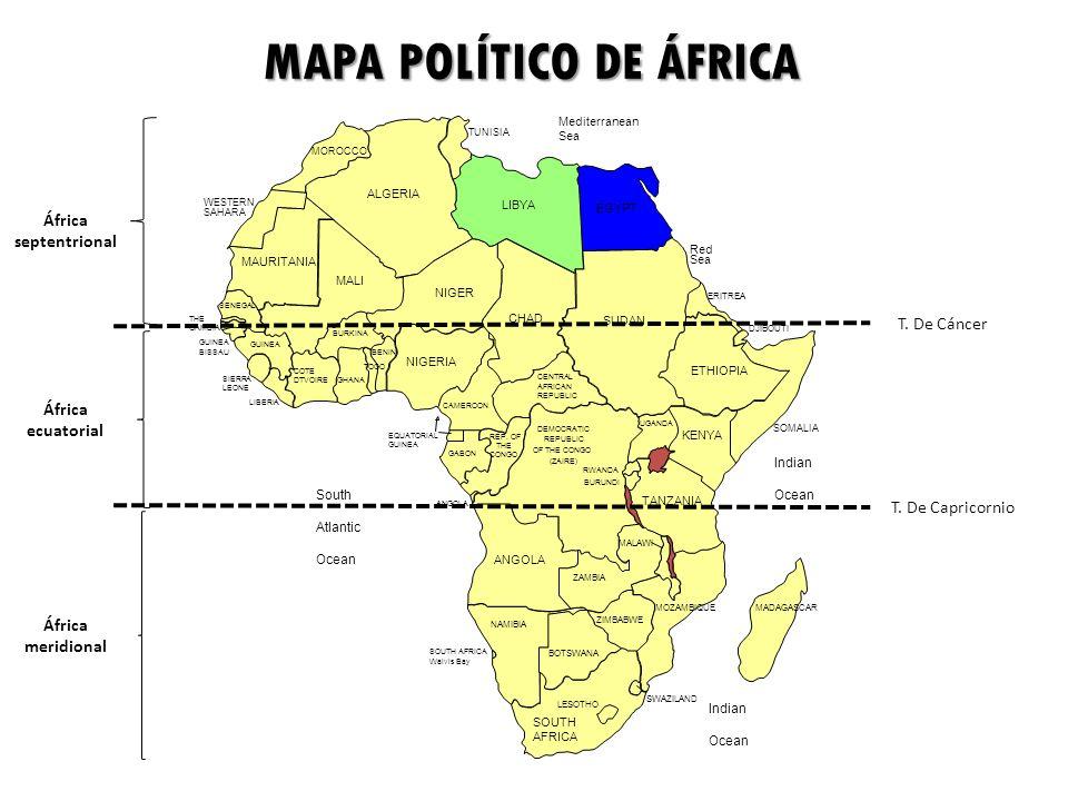 MAPA POLÍTICO DE ÁFRICA África septentrional África ecuatorial África meridional T. De Cáncer T. De Capricornio