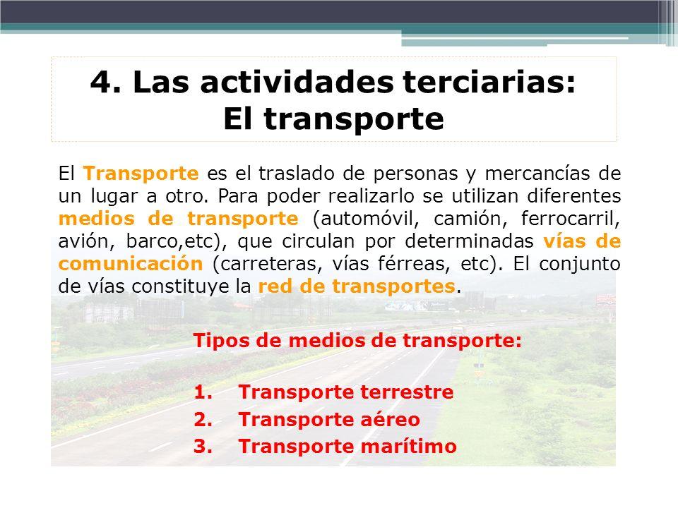 El Transporte es el traslado de personas y mercancías de un lugar a otro. Para poder realizarlo se utilizan diferentes medios de transporte (automóvil