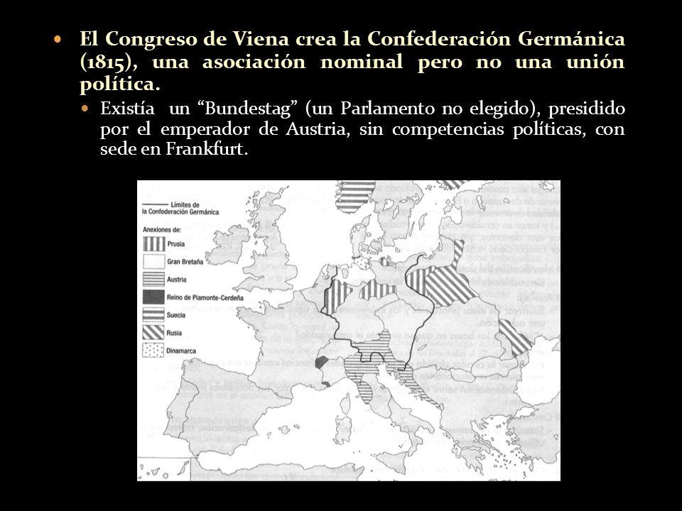 El Congreso de Viena crea la Confederación Germánica (1815), una asociación nominal pero no una unión política. Existía un Bundestag (un Parlamento no