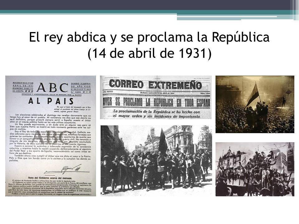 El rey abdica y se proclama la República (14 de abril de 1931)