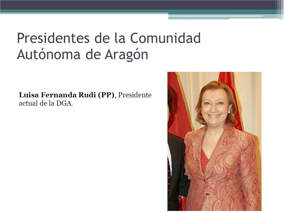 Presidentes de la Comunidad Autónoma de Aragón Luisa Fernanda Rudi (PP), Presidente actual de la DGA.