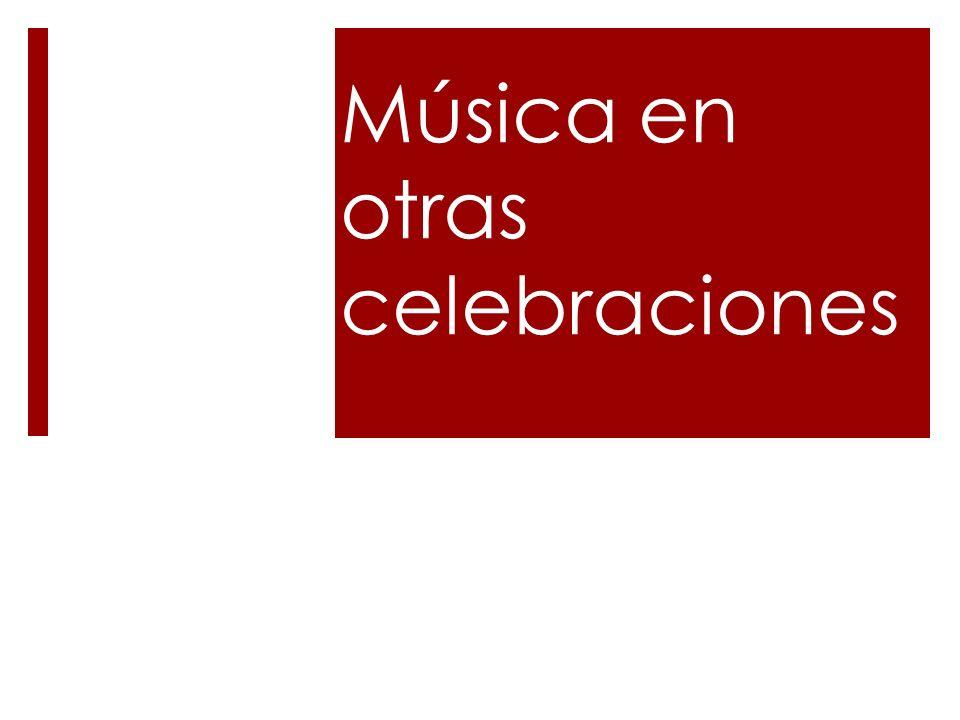 Música en otras celebraciones