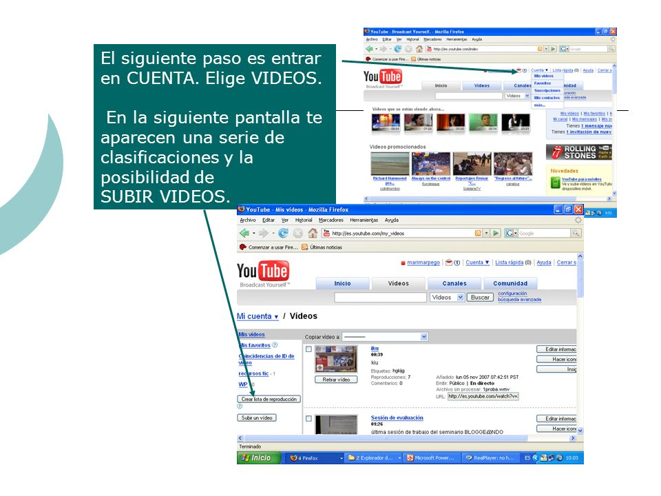 El siguiente paso es entrar en CUENTA. Elige VIDEOS.