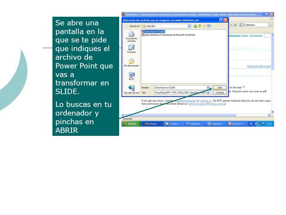 Se abre una pantalla en la que se te pide que indiques el archivo de Power Point que vas a transformar en SLIDE.
