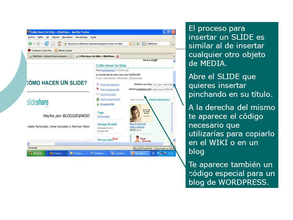 El proceso para insertar un SLIDE es similar al de insertar cualquier otro objeto de MEDIA.