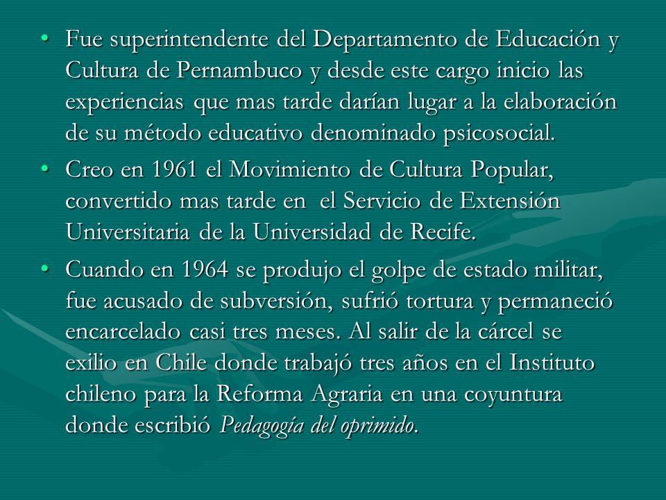 Fue superintendente del Departamento de Educación y Cultura de Pernambuco y desde este cargo inicio las experiencias que mas tarde darían lugar a la e