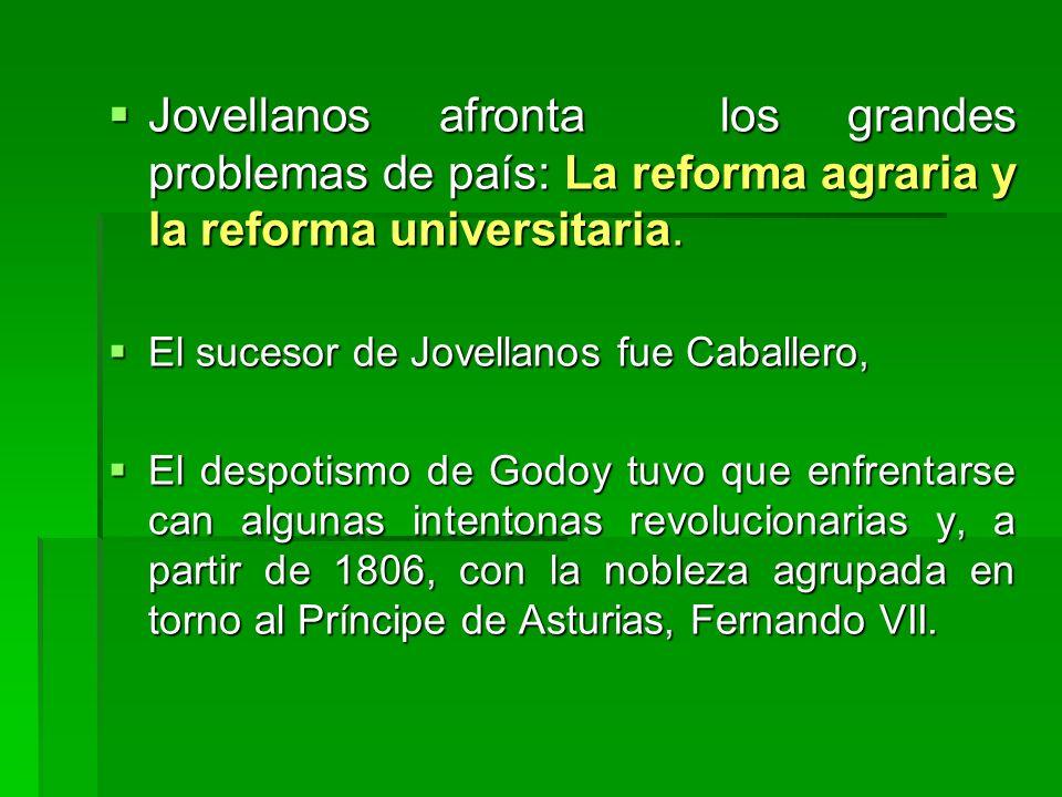 Jovellanos afronta los grandes problemas de país: La reforma agraria y la reforma universitaria. Jovellanos afronta los grandes problemas de país: La