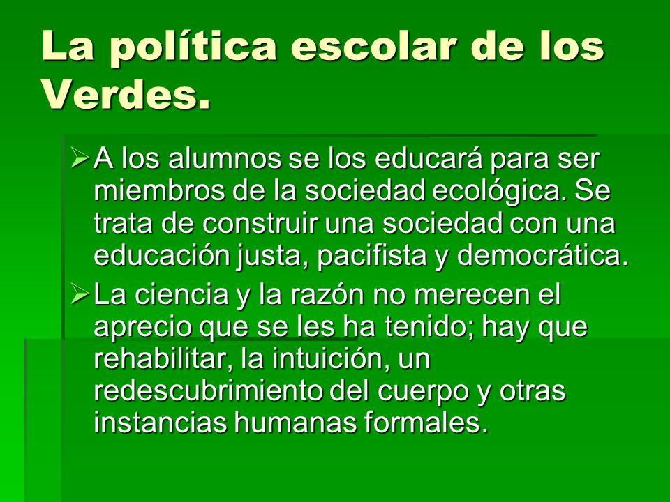 La política escolar de los Verdes.3.