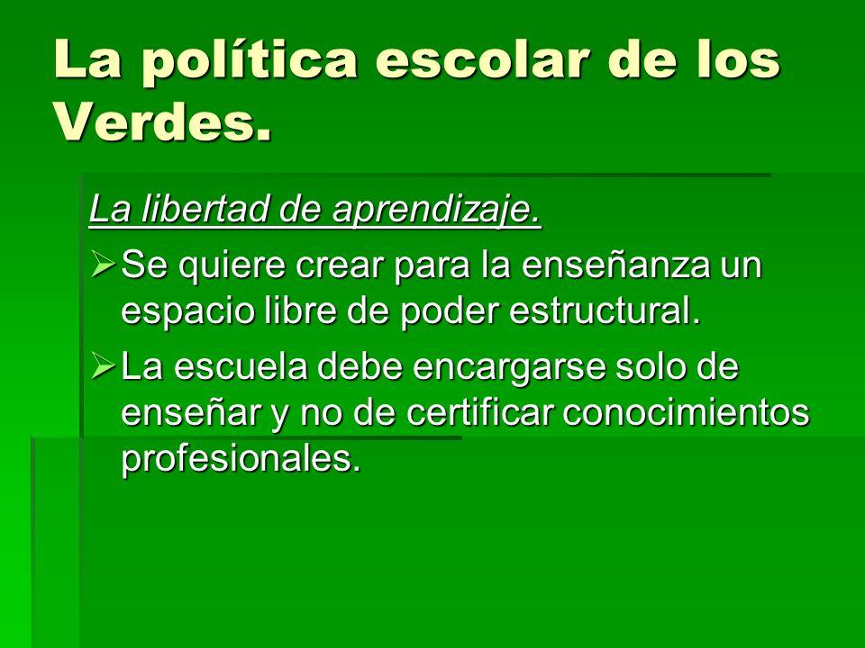 La política escolar de los Verdes.4. La organización y la administración escolares.