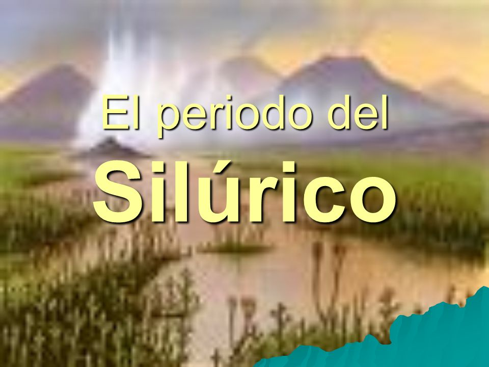 El periodo del Silúrico