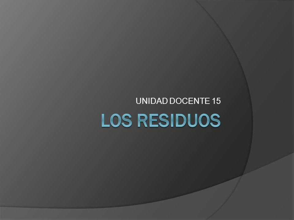 Residuos sólidos urbanos (RSU).