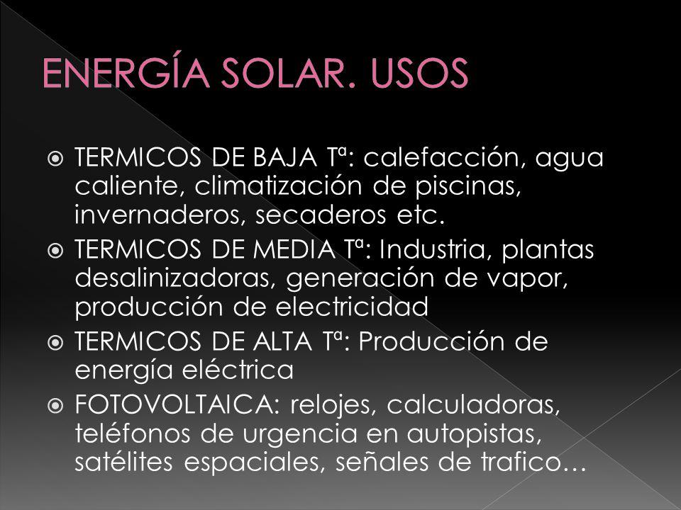 INAGOTABLE a escala humana ESCASO impacto ecológico INDEPENDENCIA ENERGETICA de otros países REDUCE EL CONSUMO DE ENERGIAS NO RENOVABLES FUENTE DE ELECTRICIDAD PARA NUCLEOS RURALES AISLADOS DE LA RED ELECTRICA( paneles fotovoltaicos)