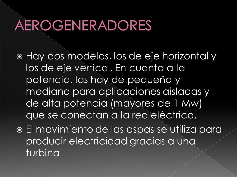 Los aerogeneradores de alta y media potencia se utilizan para producir energía eléctrica.